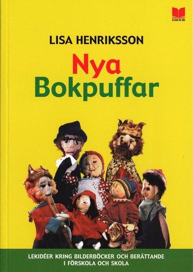 bokomslag Nya Bokpuffar : lekidéer kring bilderböcker och berättande i förskola och skola