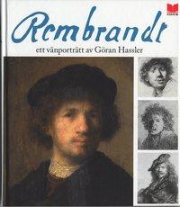 bokomslag Rembrandt : ett vänporträtt av Göran Hassler