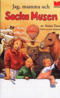 bokomslag Jag, mamma och Socka Musen