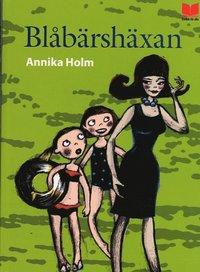 bokomslag Blåbärshäxan : en nästan sann berättelse