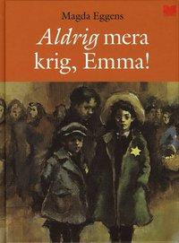bokomslag Aldrig mera krig, Emma