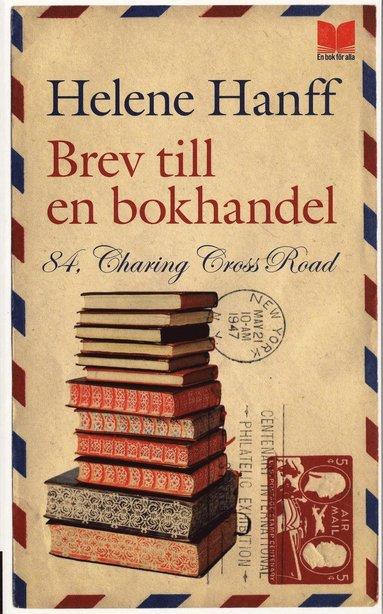 bokomslag Brev till en bokhandel : 84 Charing Cross Road