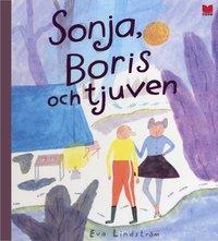 bokomslag Sonja, Boris och tjuven