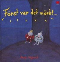 bokomslag Först var det mörkt...