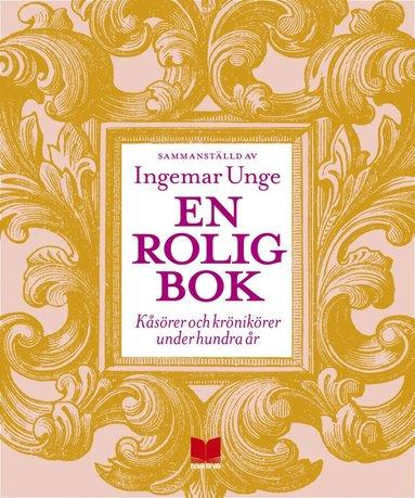 bokomslag En rolig bok : kåsörer och krönikörer under hundra år