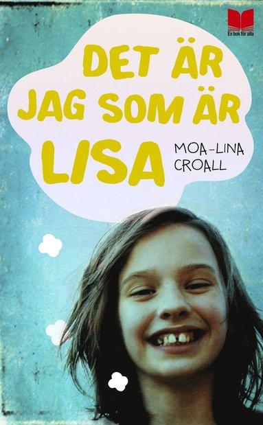 bokomslag Det är jag som är Lisa