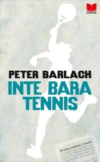 bokomslag Inte bara tennis