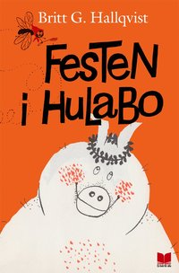 bokomslag Festen i Hulabo