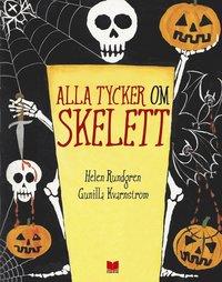bokomslag Alla tycker om skelett