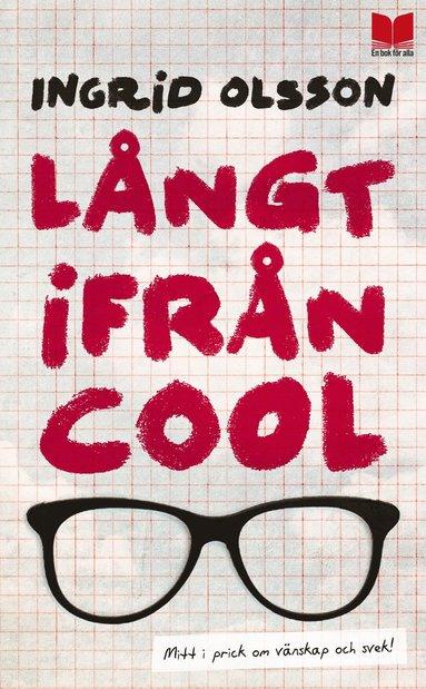 bokomslag Långt ifrån cool