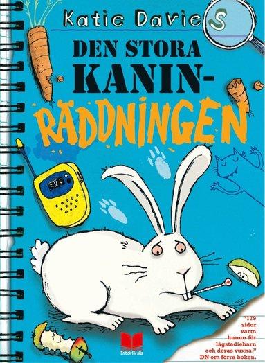 bokomslag Den stora kaninräddningen