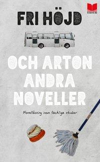 bokomslag Fri höjd och arton andra noveller