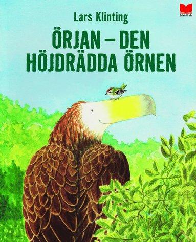 bokomslag Örjan : den höjdrädda örnen