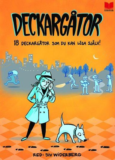 bokomslag Deckargåtor : 18 deckargåtor som du kan lösa själv!