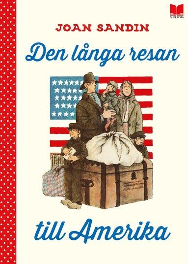 bokomslag Den långa resan till Amerika