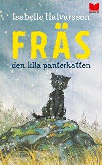 bokomslag Fräs : den lilla panterkatten