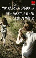 bokomslag Den första flickan skogen möter