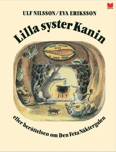 bokomslag Lilla syster Kanin eller berättelsen om den feta näktergalen