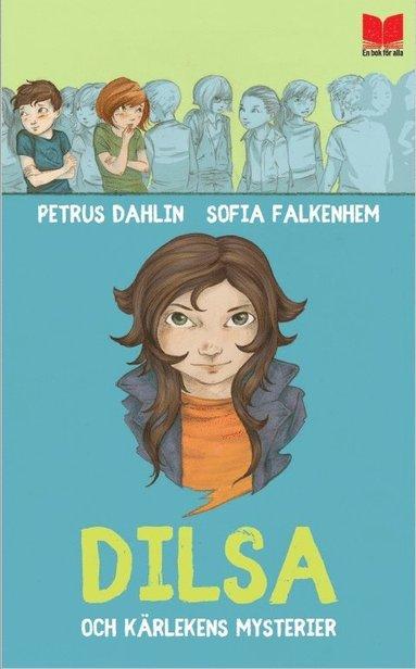 bokomslag Dilsa och kärlekens mysterier