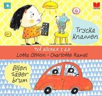 bokomslag Två böcker i en : Trycka knappen & Bilen säger brum