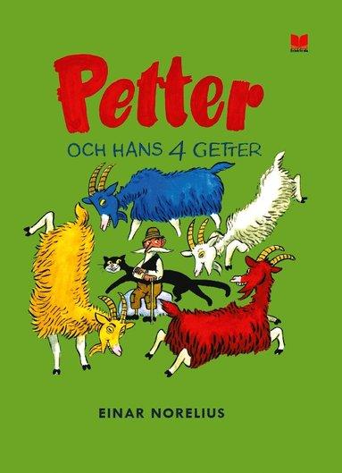 bokomslag Petter och hans fyra getter