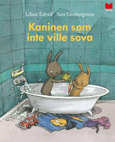 bokomslag Kaninen som inte ville sova