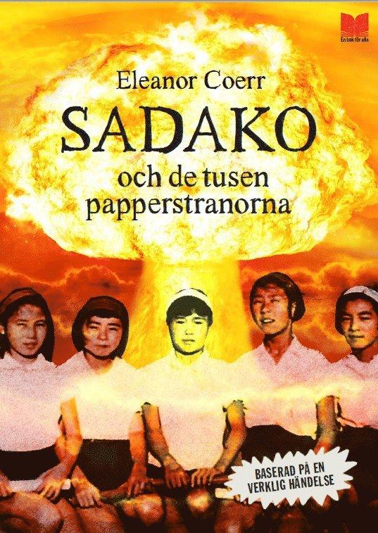 Sadako och de tusen papperstranorna 1