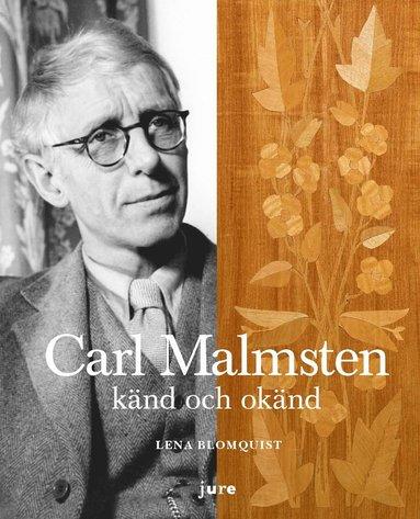 bokomslag Carl Malmsten känd och okänd