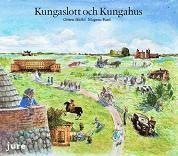 bokomslag Kungaslott och Kungahus