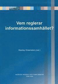 bokomslag Vem reglerar informationssamhället? : nordisk årsbok i rättsinformatik 2006-2008