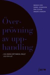 bokomslag Överprövning av upphandling - och andra rättsmedel enligt LOU och LUF