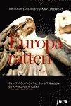 bokomslag Europarätten ? En introduktion till EU-rätten och Europakonventionen
