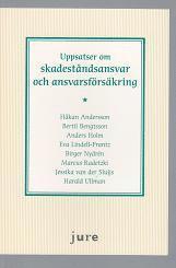 bokomslag Uppsatser om skadeståndsansvar och ansvarsförsäkring