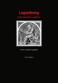 bokomslag Lagstiftning : rationalitet, teknik, möjligheter