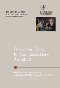bokomslag Stockholm Centre for Commercial Law årsbok 6