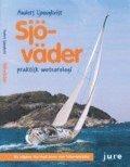 bokomslag Sjöväder : praktisk meteorologi för båtfolk