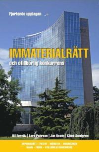 bokomslag Immaterialrätt och otillbörlig konkurrens - upphovsrätt - patent - mönster - varumärken - namn - firma - otillbörlig konkurrens