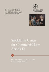bokomslag Stockholm Centre for Commercial Law Årsbok IX