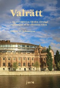 bokomslag Valrätt – en introduktion till den rättsliga regleringen av de allmänna valen
