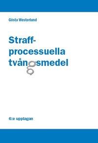 bokomslag Straffprocessuella tvångsmedel