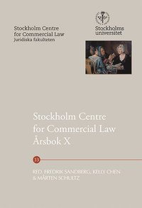 bokomslag Stockholm Centre for Commercial Law Årsbok X