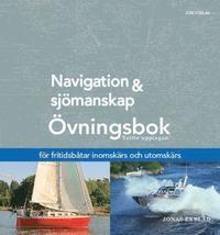 bokomslag Navigation och sjömanskap - Övningsbok - för fritidsbåtar inomskärs och utomskärs