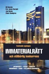 bokomslag Immaterialrätt och otillbörlig konkurrens - upphovsrätt - patent - mönster - varumärken - namn - otillbörlig konkurrens