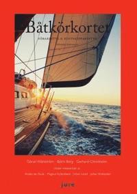 bokomslag Båtkörkortet : förarintyg & kustskepparintyg