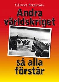 bokomslag Andra världskriget så alla förstår