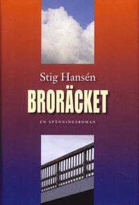 bokomslag Broräcket : en spänningsroman