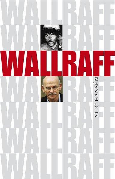 bokomslag Wallraff