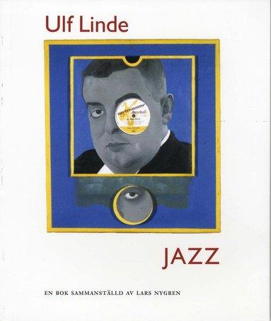 bokomslag Jazz : kåserier i Orkesterjournalen 1950-1953
