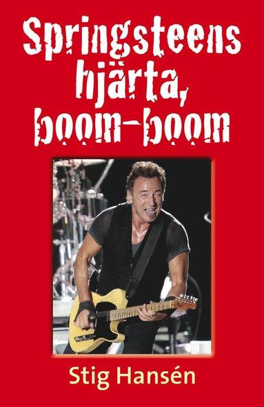 bokomslag Springsteens hjärta, boom-boom