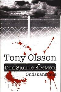 bokomslag Ondskans hus : den sjunde kretsen